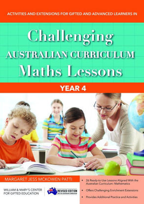 Picture of Challenging Australian Curriculum Maths Lessons Activities and Extensions for Gifted and Advanced Learners in Year 4