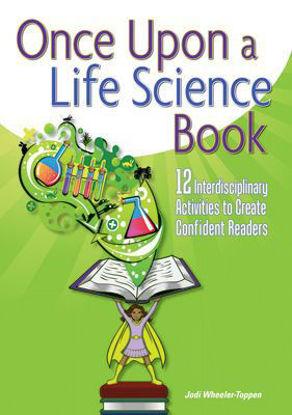图片 Once Upon a Life Science Book 12 Interdisciplinary Activities to Create Confident Readers