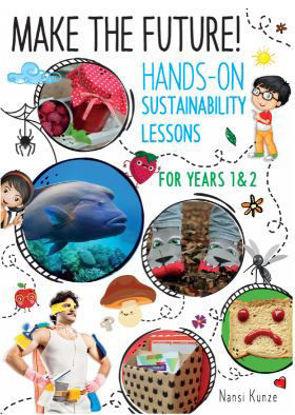 图片 Make the Future! Hands-On Sustainability Lessons for Years 1 & 2