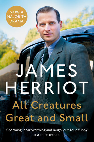 Picture of All Creatures Great and Small The Classic Memoirs of a Yorkshire Country Vet