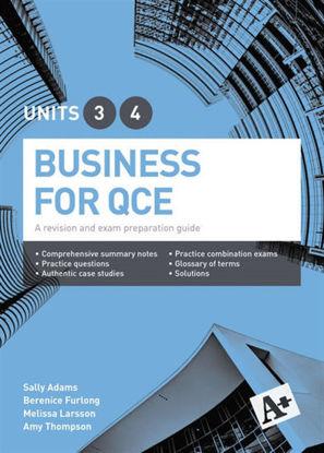 图片 A+ Business for QCE Units 3 & 4 Student Book - A revision and exam preparation guide